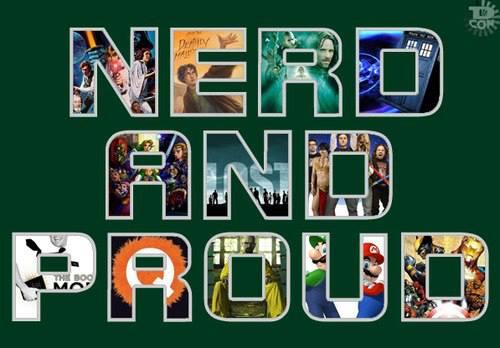 Nerd And Proud