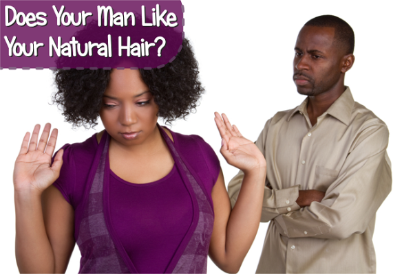 Does-your-man-like-your-natural-hair